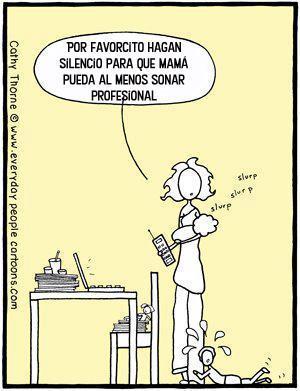Mamá trabajando