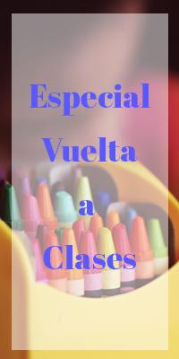 Especial Vuelta a Clases