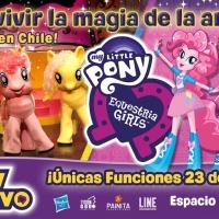 Show de My Little Pony & Equestria Girls se presenta por primera vez en Chile