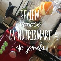 #Review Así es la Nutrismart de Somela