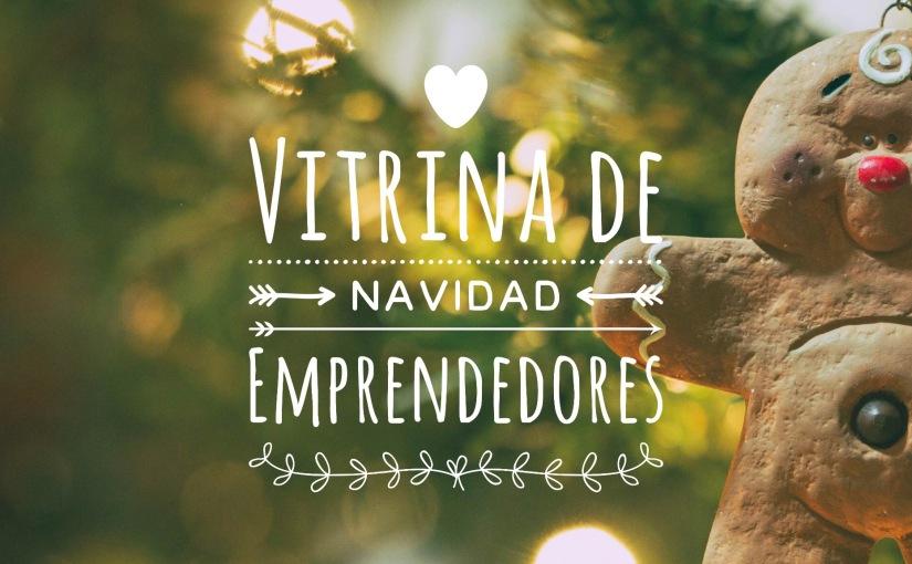 #Navidad Encuentra los mejores regalos de Emprendedoresacá