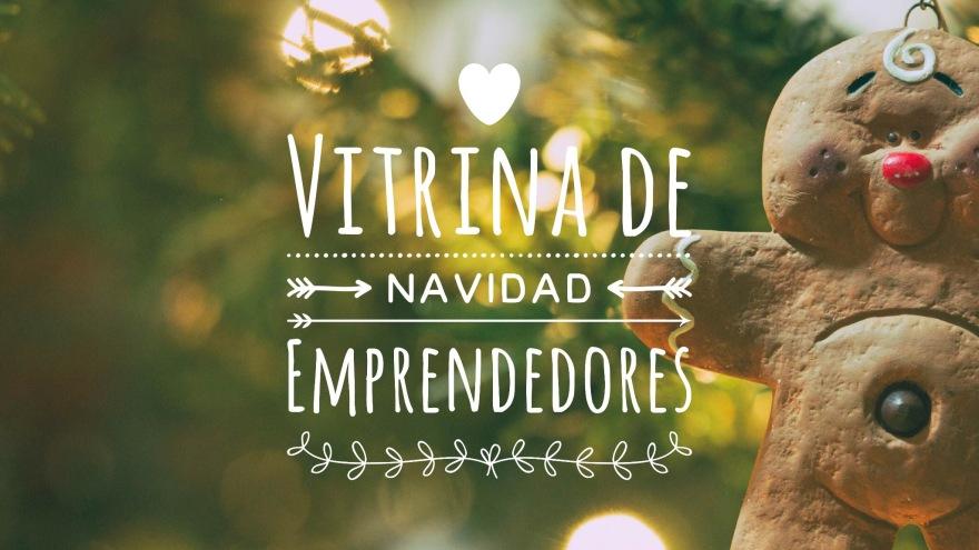 Vitrina Navidad Emprendedores