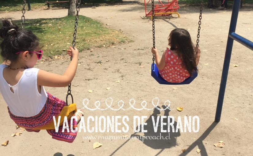 Misión Imposible V: Vacaciones de Verano + confesiones de unamamá